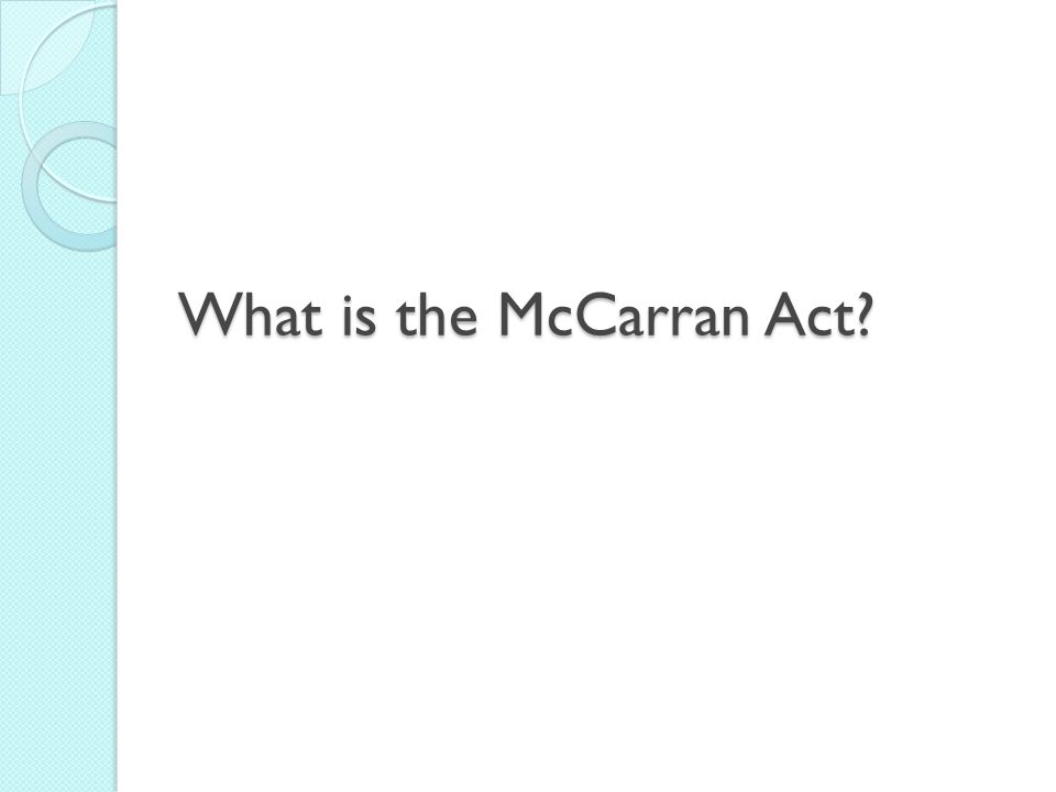 What is the McCarran Act?