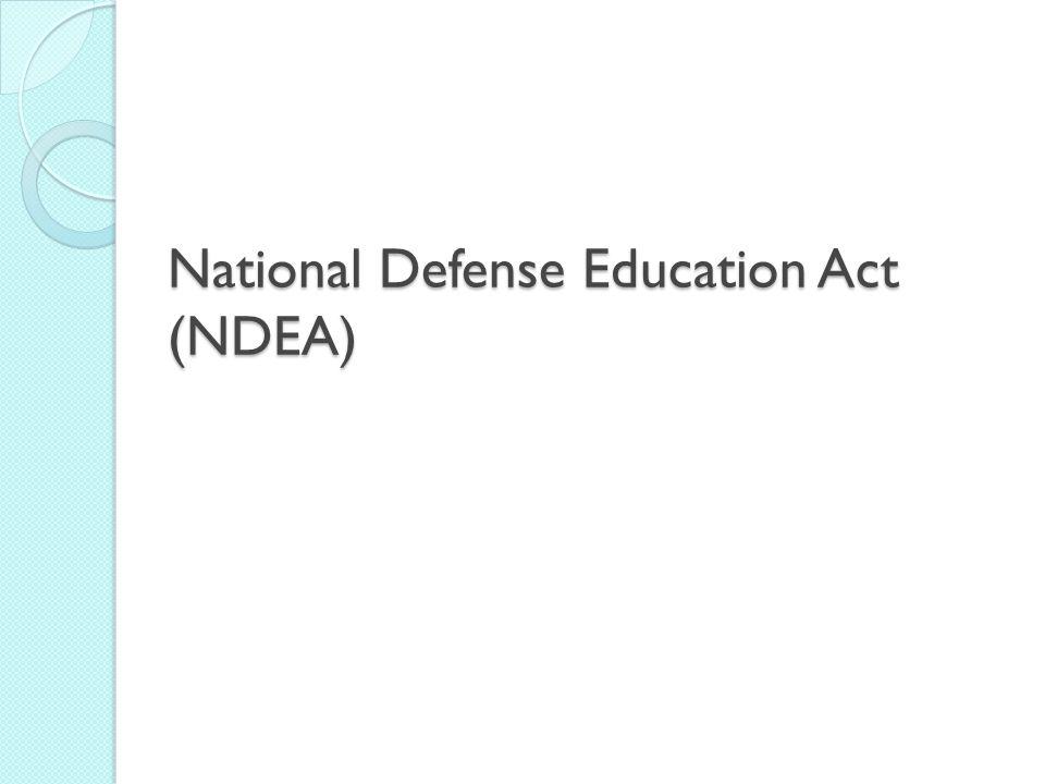 National Defense Education Act (NDEA)
