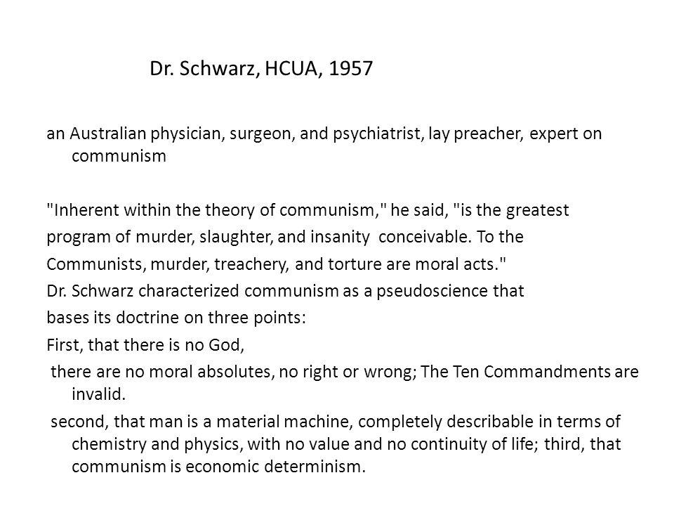 an Australian physician, surgeon, and psychiatrist, lay preacher, expert on communism