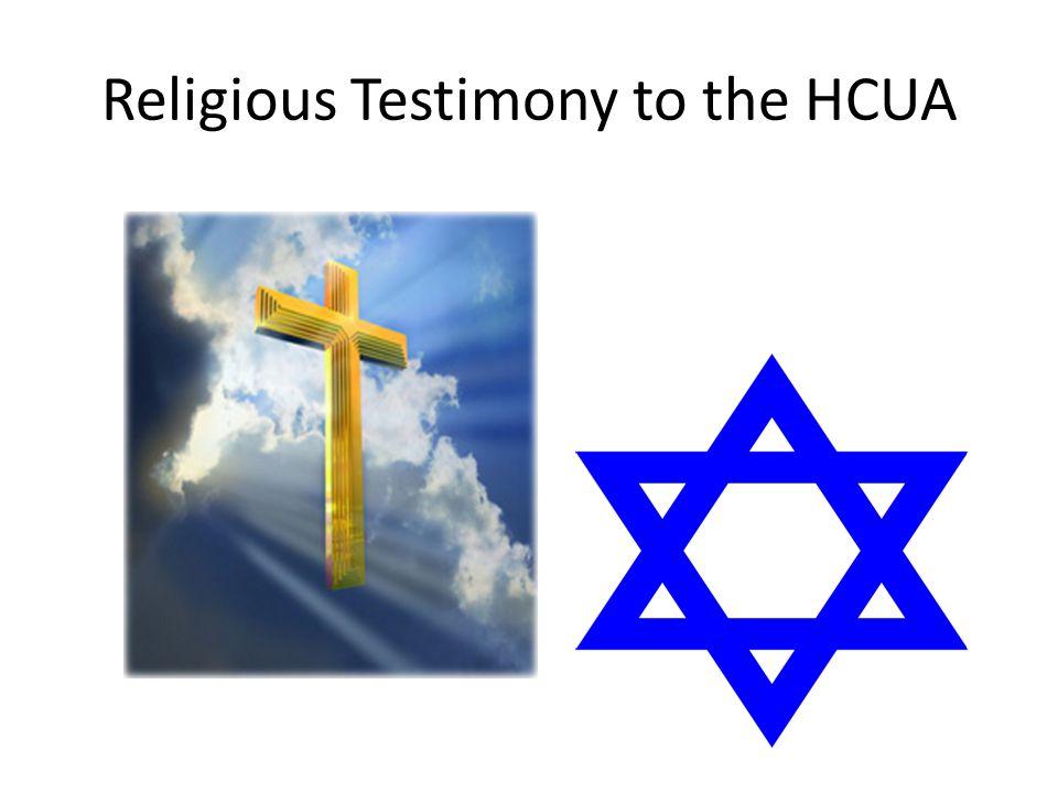 Religious Testimony to the HCUA