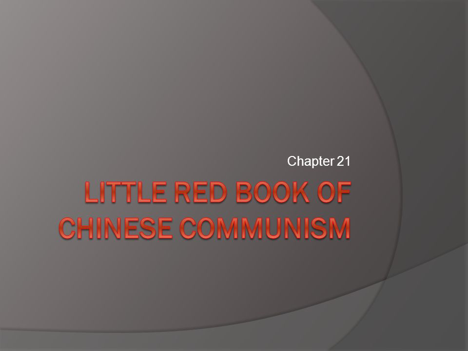 Your Little Red Book  Will successfully detail the events of a Communist triumph in China.