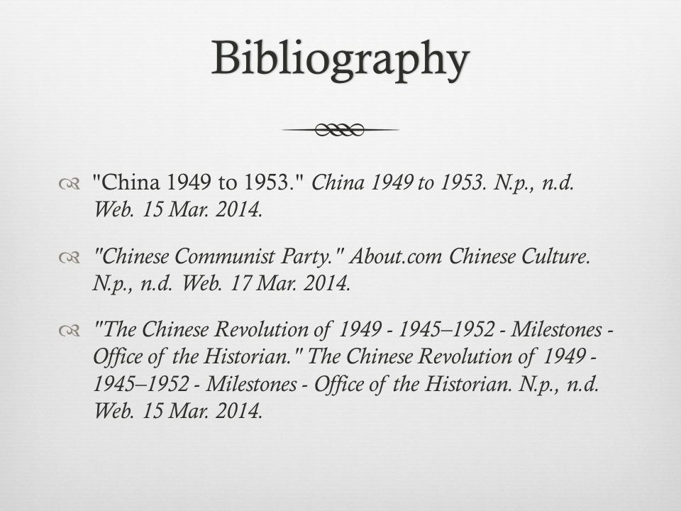 Bibliography  China 1949 to 1953. China 1949 to 1953.