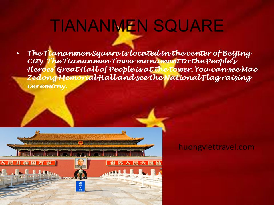 TIANANMEN SQUARE The Tiananmen Square is located in the center of Beijing City.