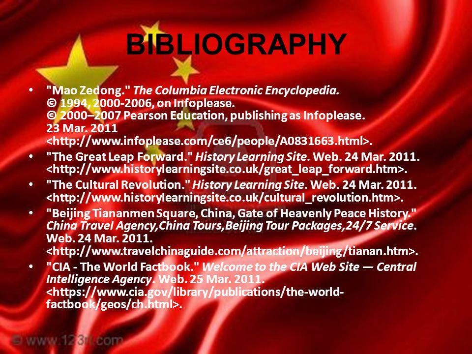BIBLIOGRAPHY Mao Zedong. The Columbia Electronic Encyclopedia.