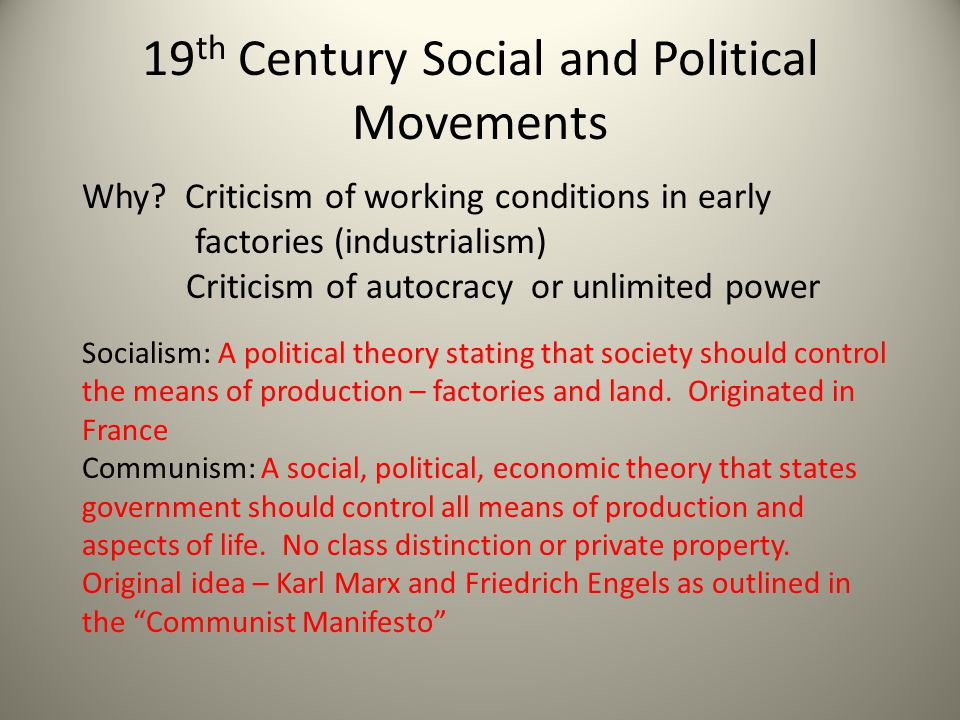 19 th Century Social and Political Movements Why.