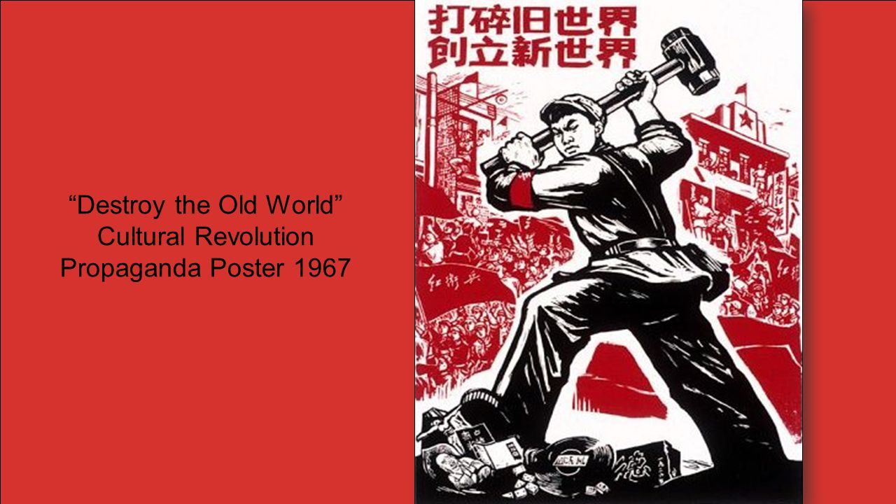 """Destroy the Old World"" Cultural Revolution Propaganda Poster 1967"