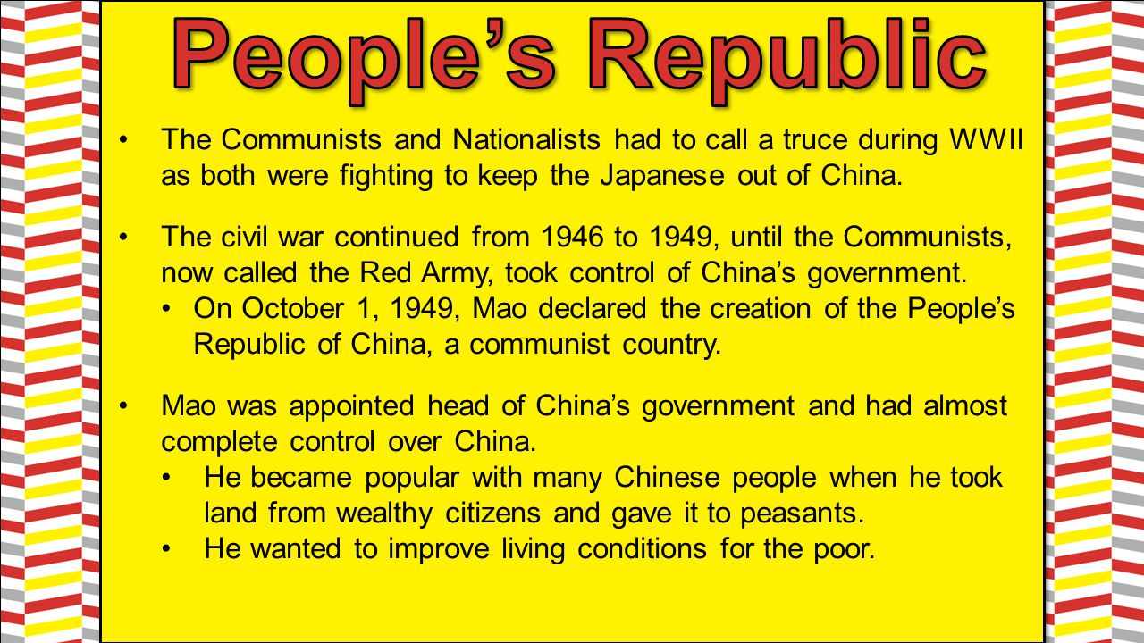 The Communists and Nationalists had to call a truce during WWII as both were fighting to keep the Japanese out of China. The civil war continued from