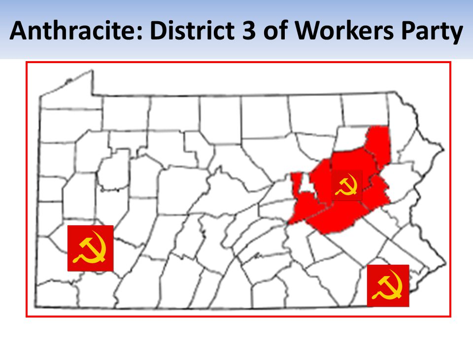 Anthracite: District 3 of Workers Party
