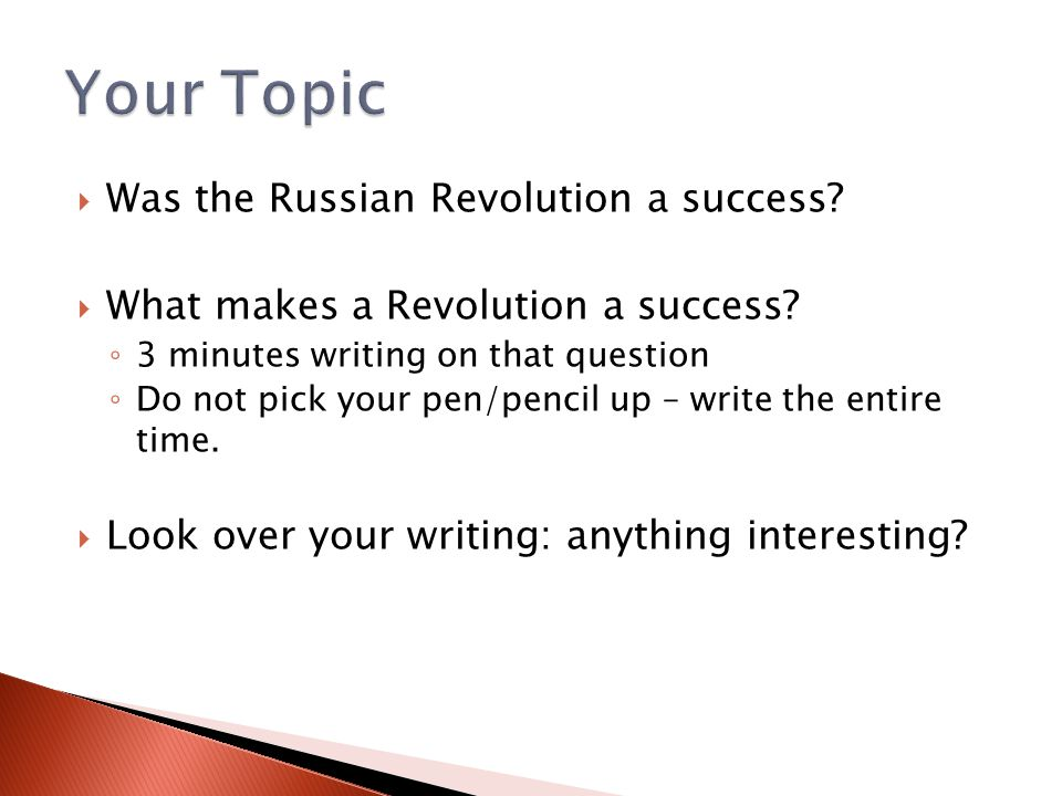  Was the Russian Revolution a success.  What makes a Revolution a success.