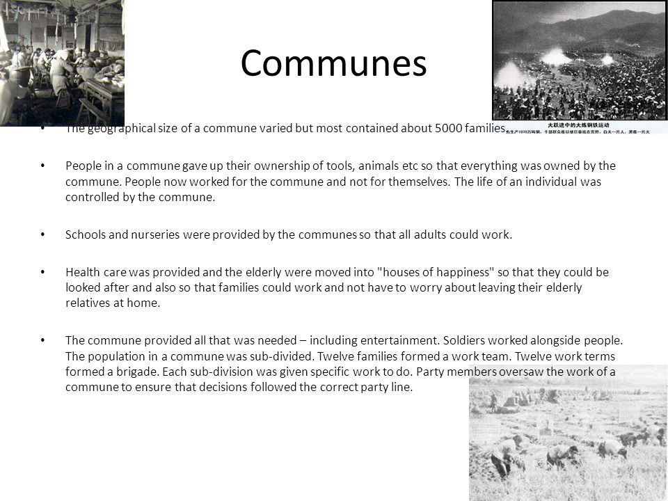 Communes The geographical size of a commune varied but most contained about 5000 families.