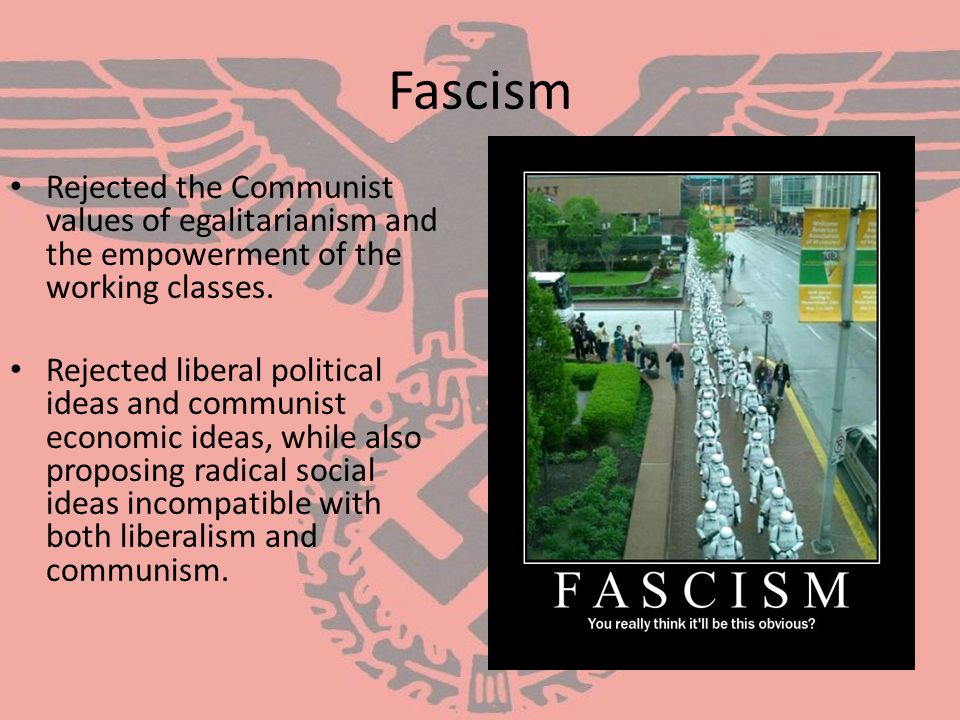 Fascism Democratic governments seemed weak, unstable, and unable to solve social, economic, and political problems.