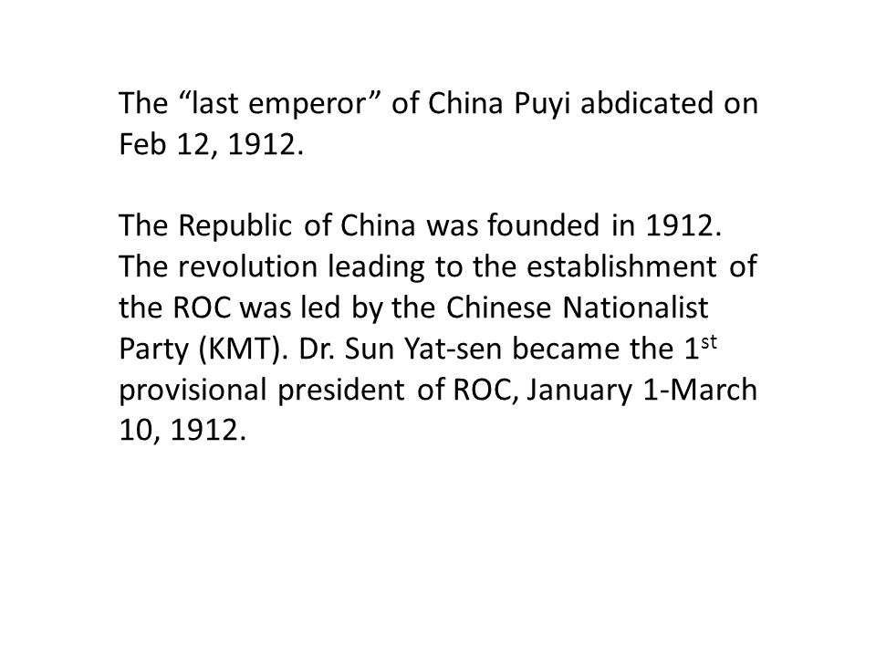Dr. Sun Yat-Sen 孫逸仙 Provisional President of the Republic of China, Jan 1 – March 10, 1912