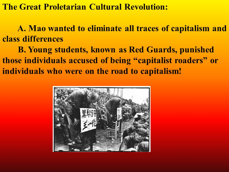 The Great Proletarian Cultural Revolution: A.