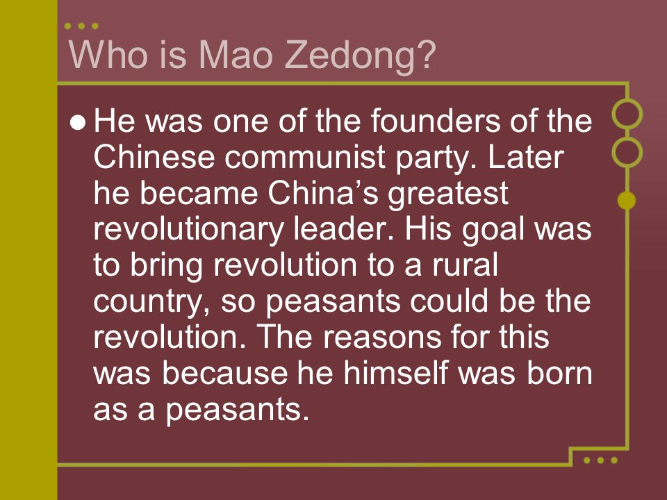 Who is Mao Zedong. He was one of the founders of the Chinese communist party.