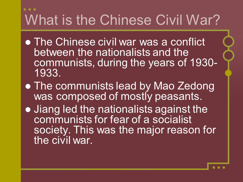 What is the Chinese Civil War? The Chinese civil war was a conflict between the nationalists and the communists, during the years of 1930- 1933. The c