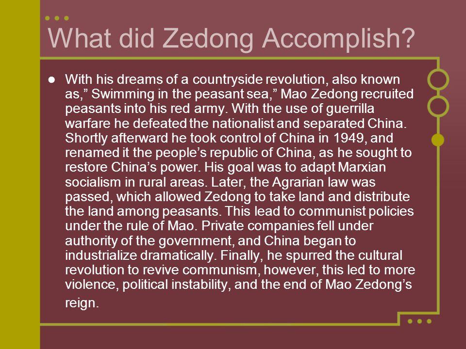 What did Zedong Accomplish.