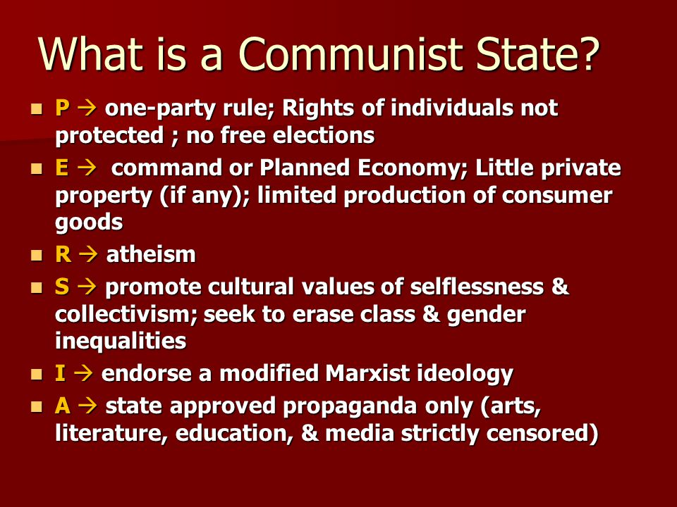 What is a Communist State.
