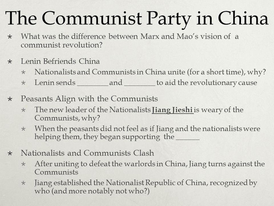 The Communist Party in China  What was the difference between Marx and Mao's vision of a communist revolution?  Lenin Befriends China  Nationalists