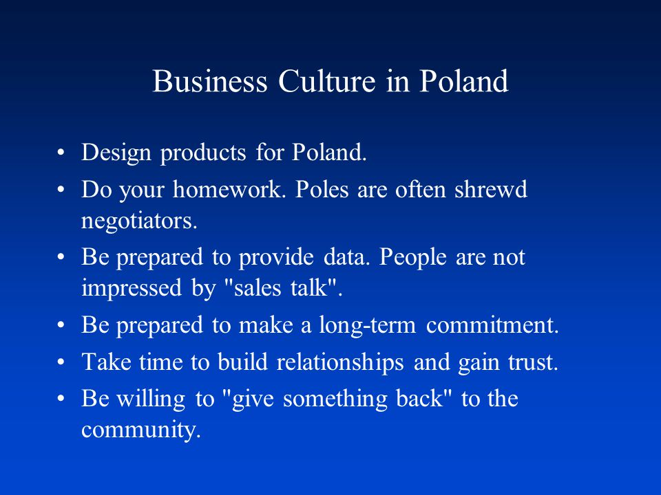 Business Culture in Poland Design products for Poland.