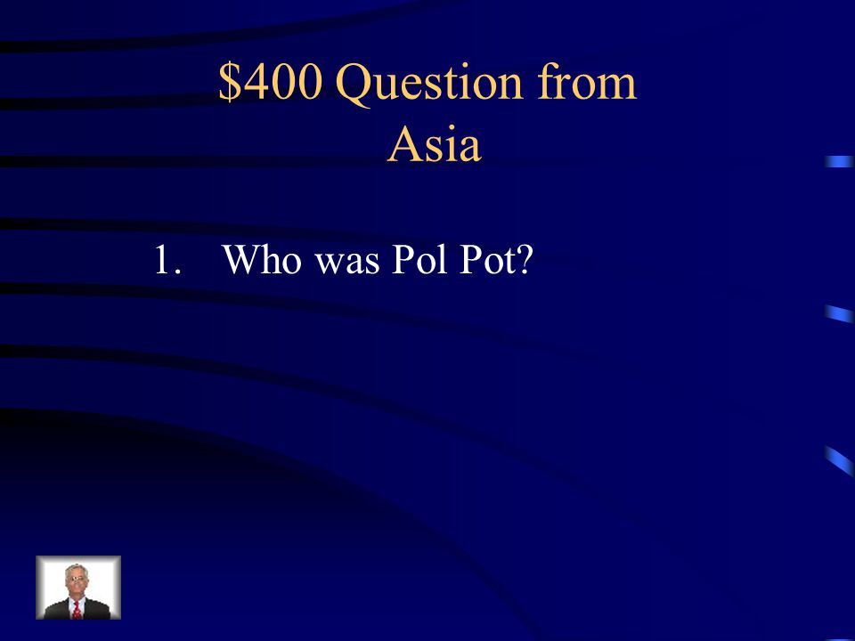 $300 Answer 1.Japan 2.North and South Korea
