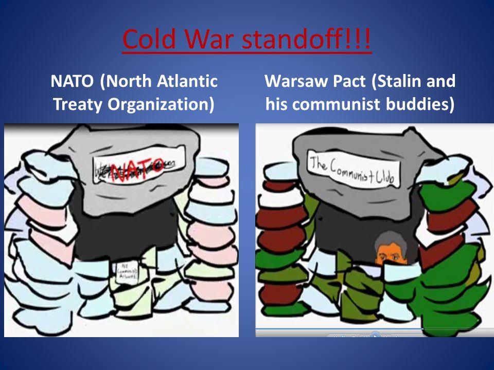 Cold War standoff!!.