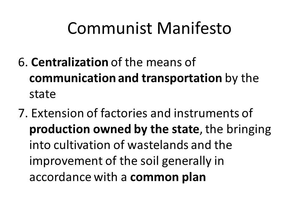 Communist Manifesto 6.