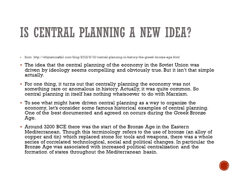 IS CENTRAL PLANNING A NEW IDEA.