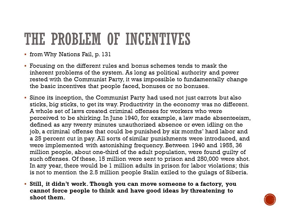 THE PROBLEM OF INCENTIVES  from Why Nations Fail, p.