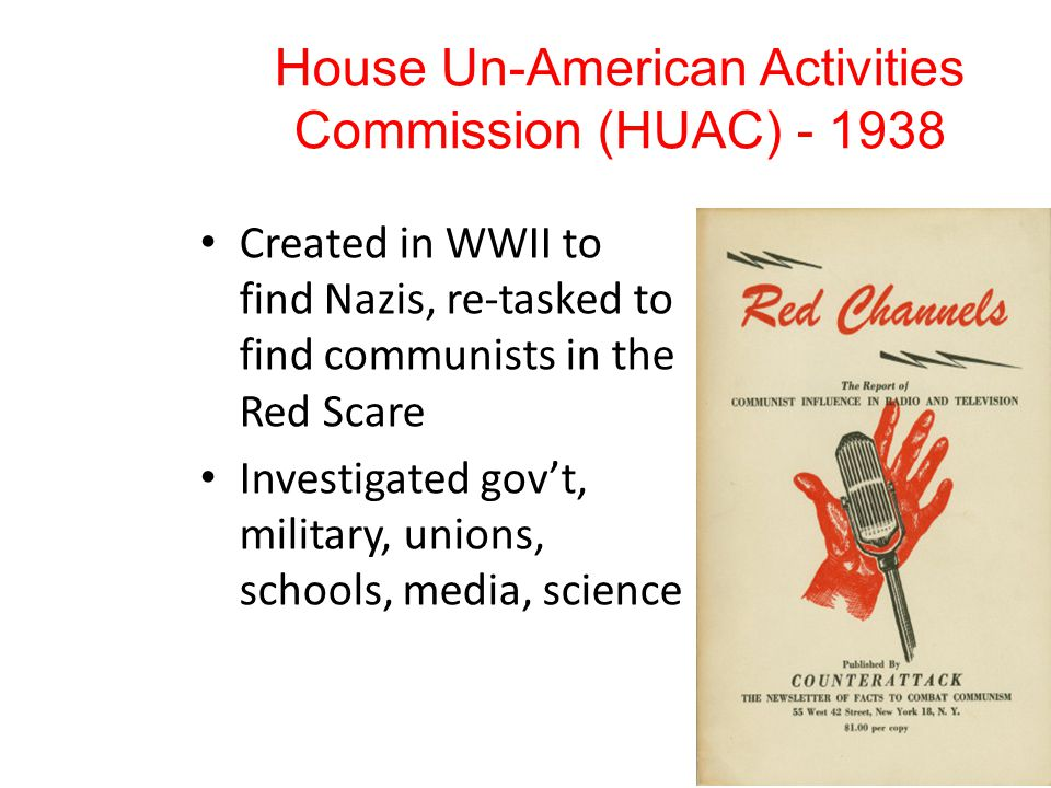 The Hollywood 10 HUAC accuses 10 in Hollywood of being communists They claim 5 th Amendment rights – you are not able to say something that will incriminate yourself Prison and Blacklisting