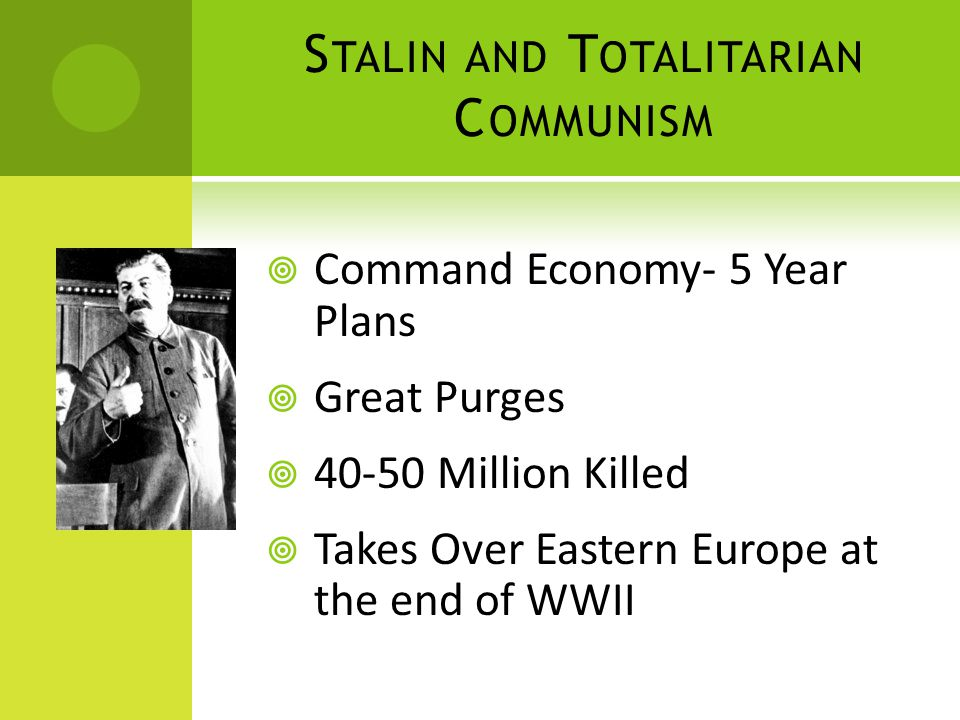 M AO AND C OMMUNIST T OTALITARIANISM  Great Leap Forward 1958-1962  Forced Industrialization of China.