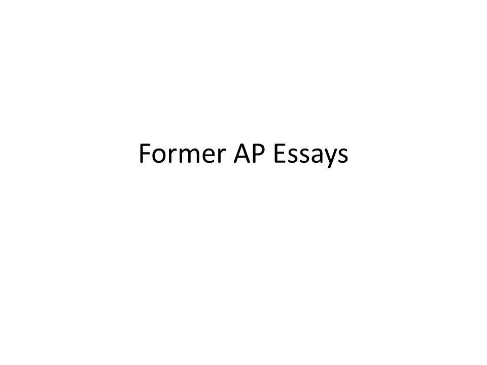 Former AP Essays
