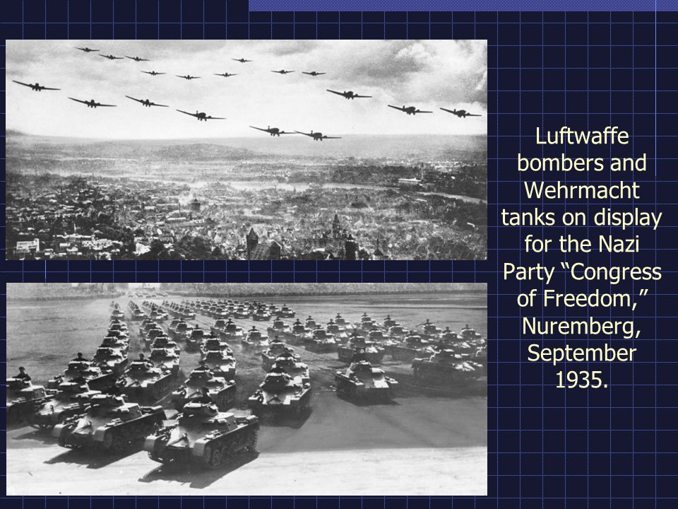 Luftwaffe bombers and Wehrmacht tanks on display for the Nazi Party Congress of Freedom, Nuremberg, September 1935.