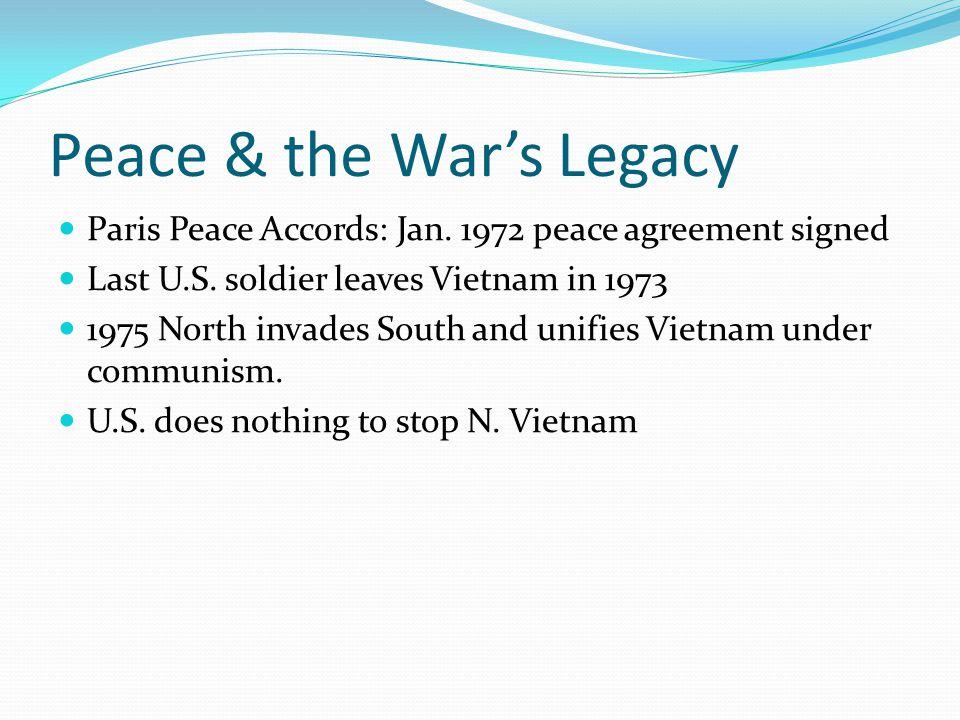 Peace & the War's Legacy Paris Peace Accords: Jan.