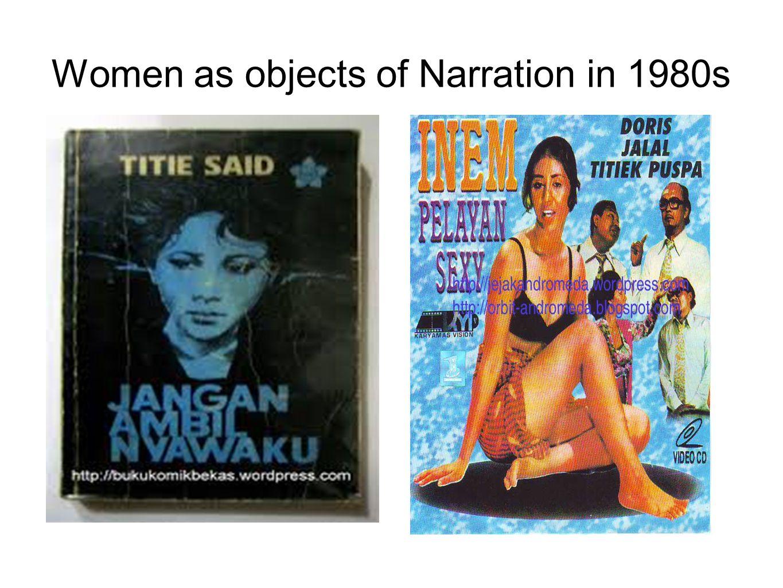 Women as objects of Narration in 1980s
