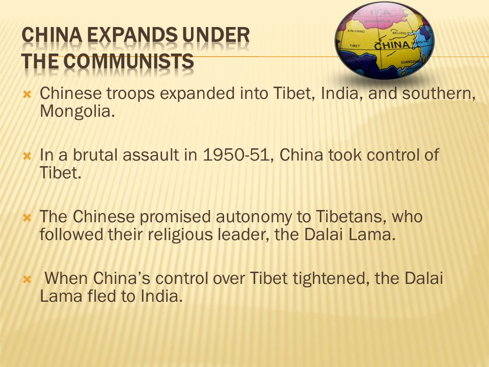  Chinese troops expanded into Tibet, India, and southern, Mongolia.