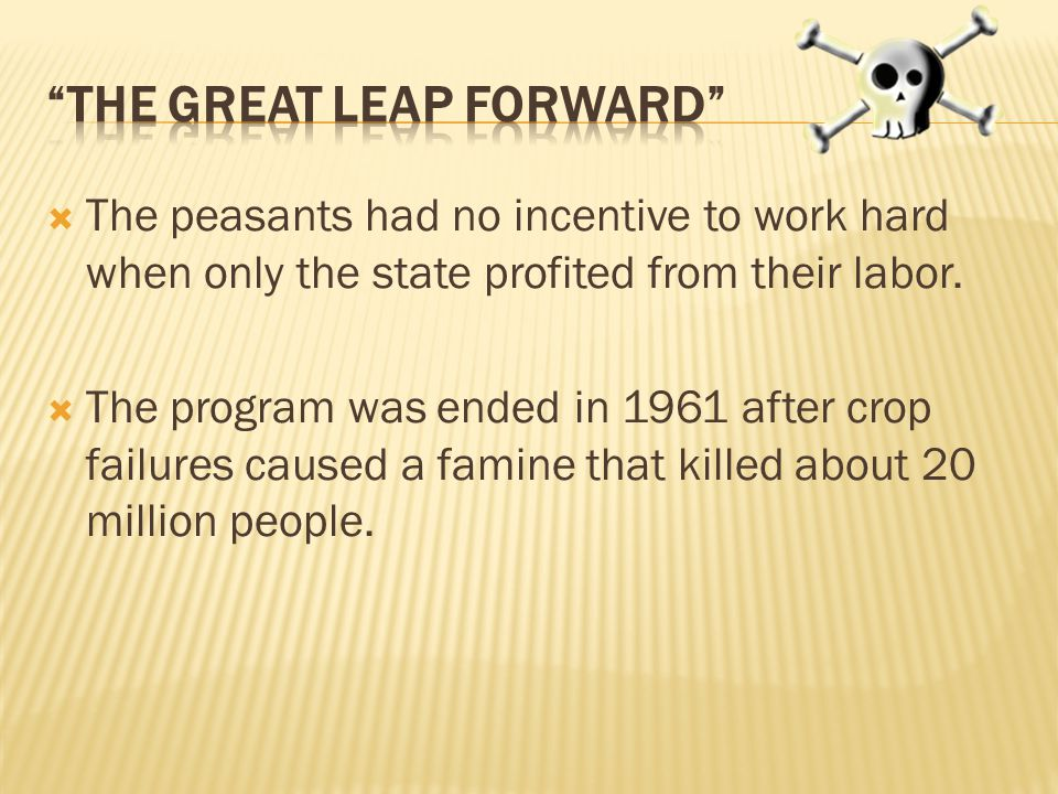  The peasants had no incentive to work hard when only the state profited from their labor.