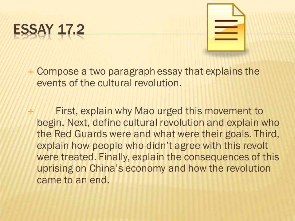  Compose a two paragraph essay that explains the events of the cultural revolution.