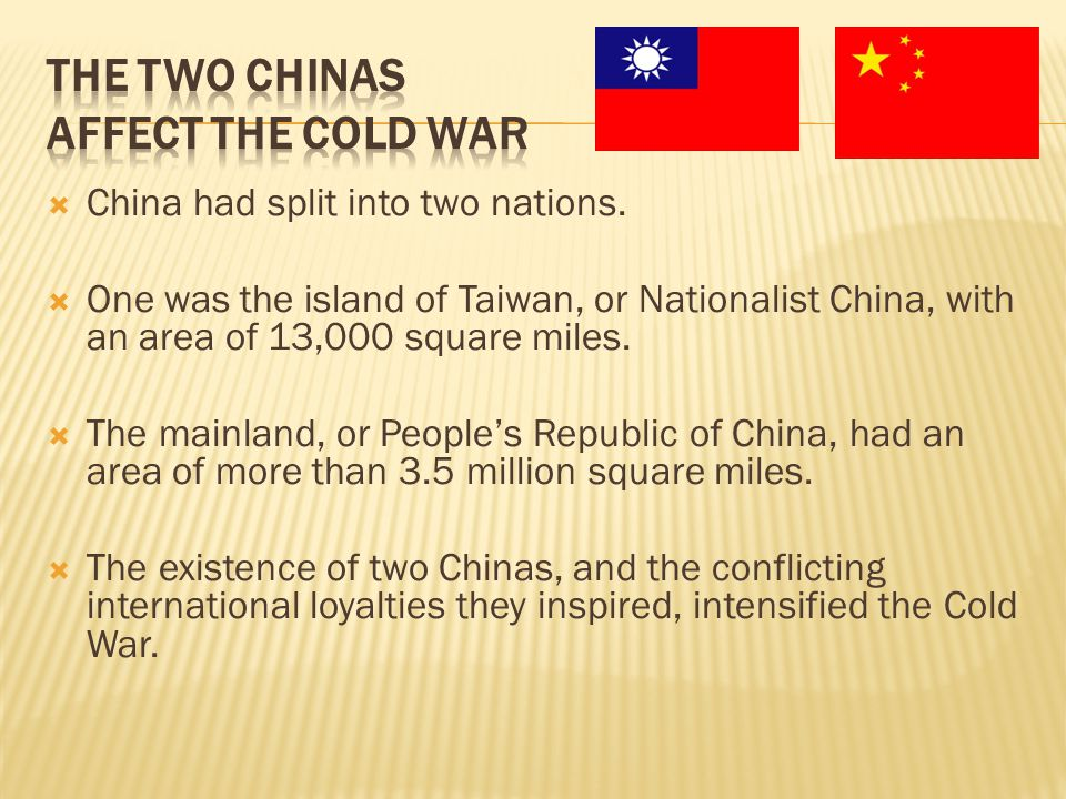  China had split into two nations.