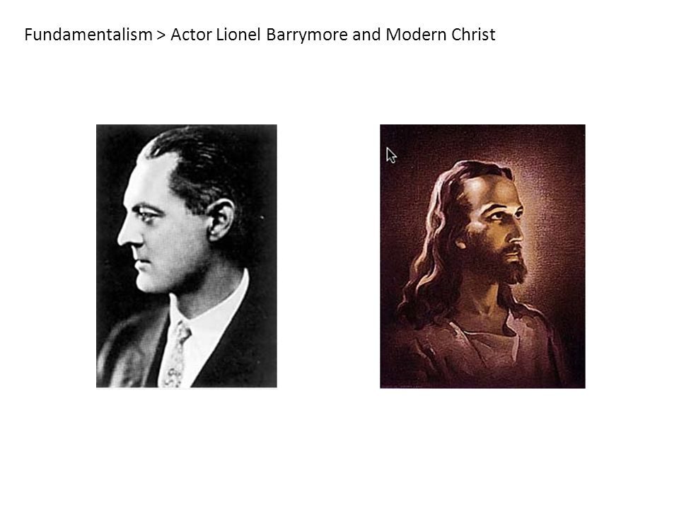 Fundamentalism > Actor Lionel Barrymore and Modern Christ
