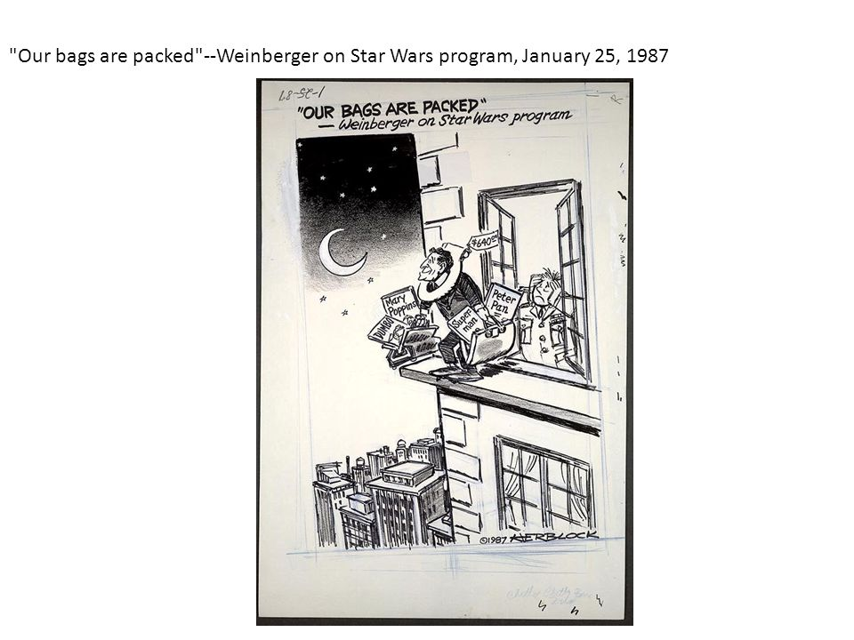 Our bags are packed --Weinberger on Star Wars program, January 25, 1987