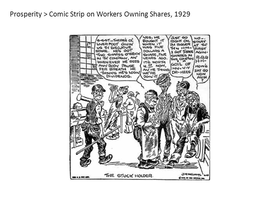 Prosperity > Comic Strip on Workers Owning Shares, 1929