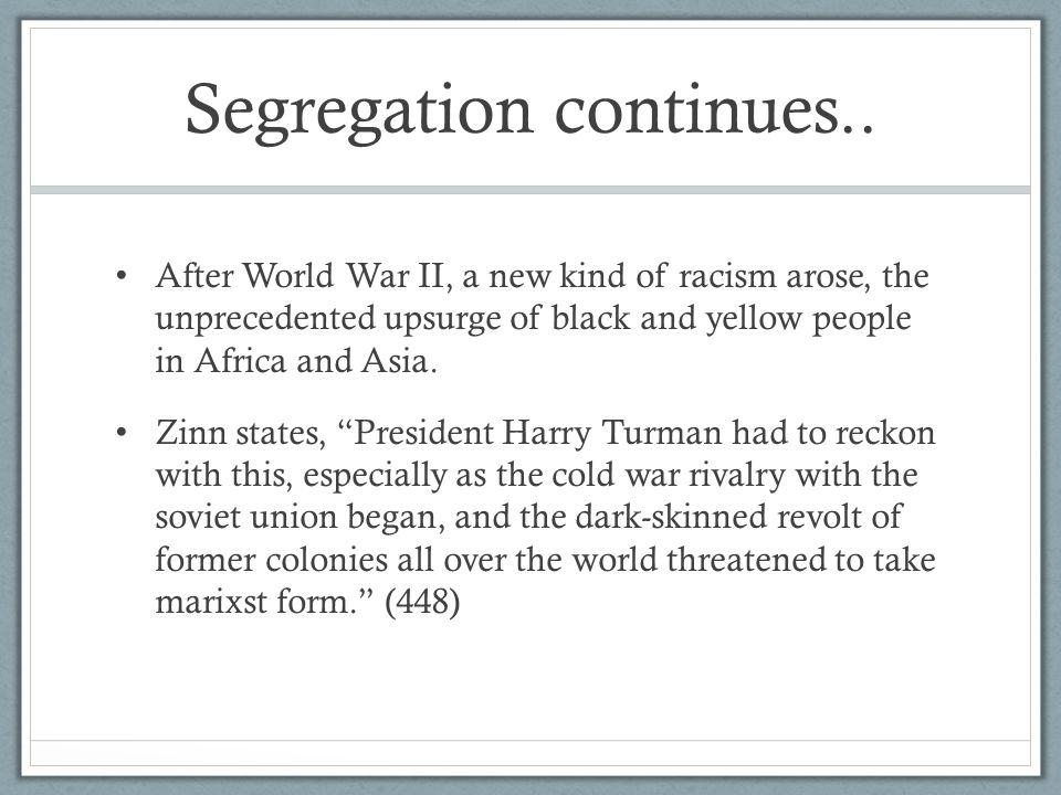 Segregation continues..