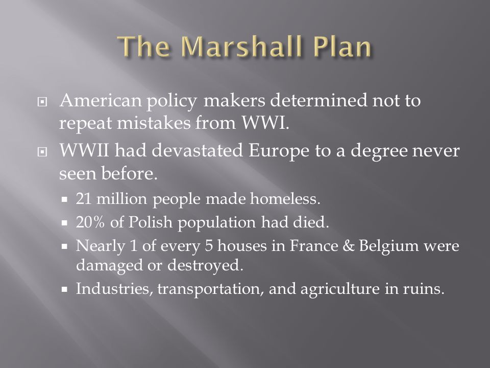  American policy makers determined not to repeat mistakes from WWI.