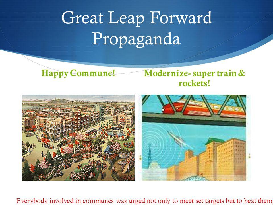 Great Leap Forward Propaganda Happy Commune!Modernize- super train & rockets.