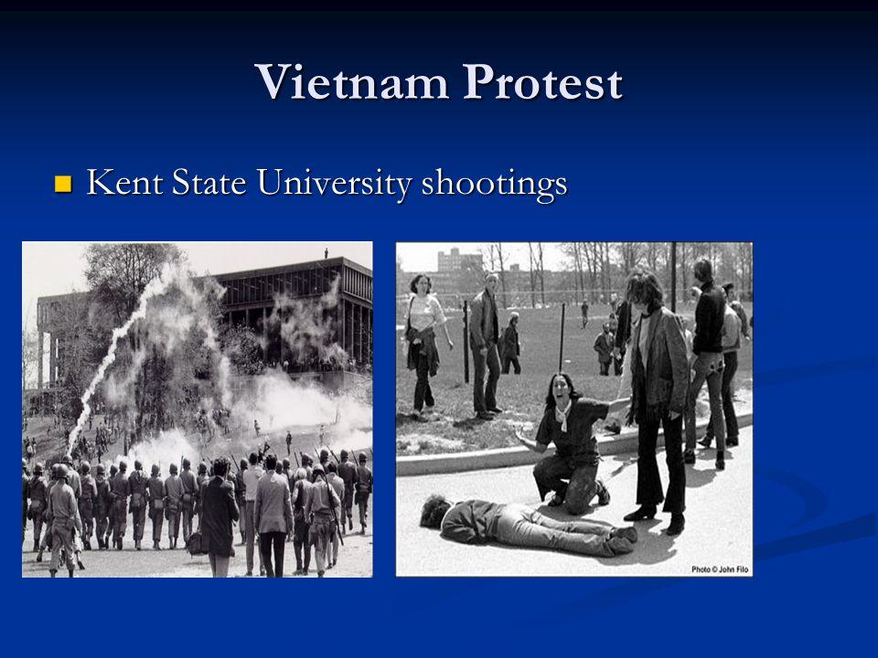 Vietnam Protest Kent State University shootings Kent State University shootings