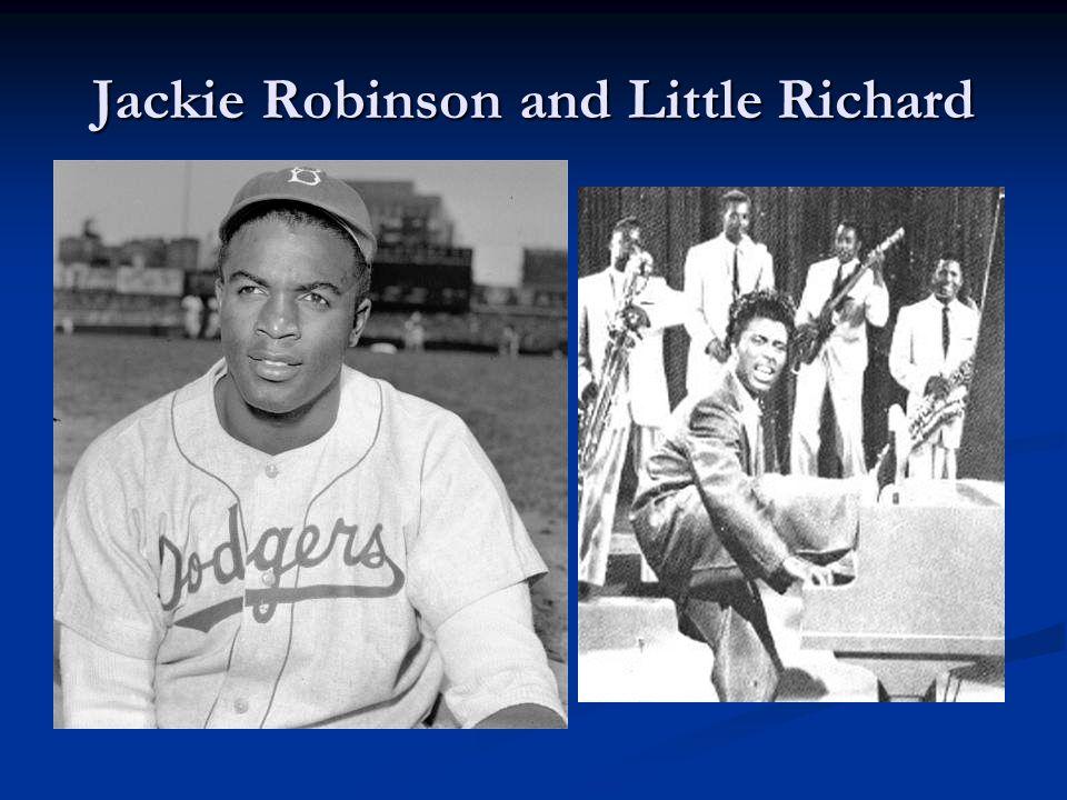 Jackie Robinson and Little Richard
