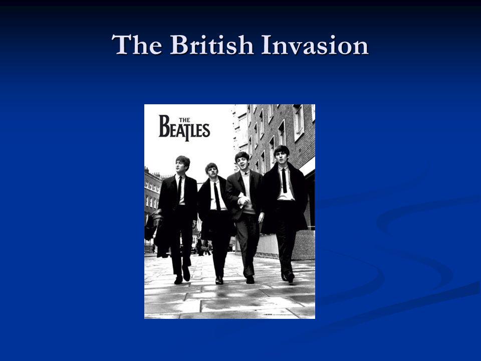 The British Invasion