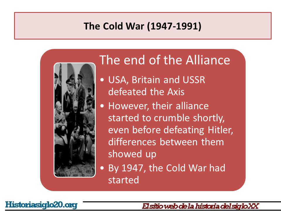 The Cold War (1947-1991) Mao and Khruschev, the end of the friendship