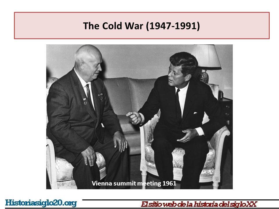 The Cold War (1947-1991) Vienna summit meeting 1961