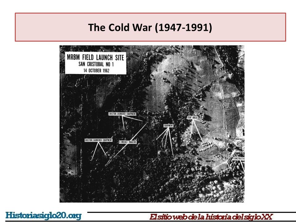 The Cold War (1947-1991)